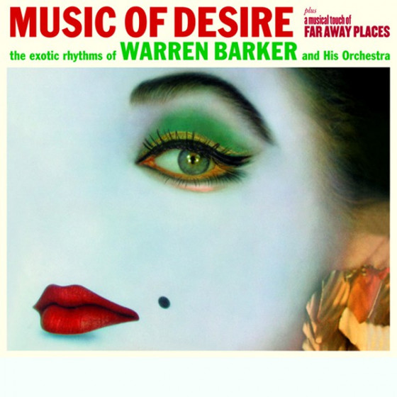 Music of Desire + A Musical Touch of Far Away Places (2 LPs on 1 CD)