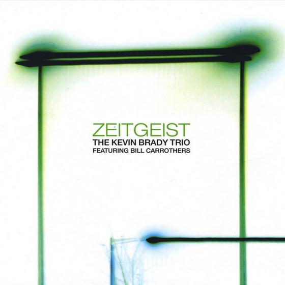 Zeitgeist, Feat. Bill Carrothers