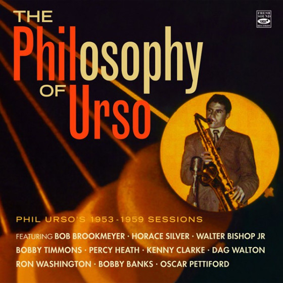 The PHILosophy of URSO - Phil Urso's 1953-1959 Sessions (2-CD Set)