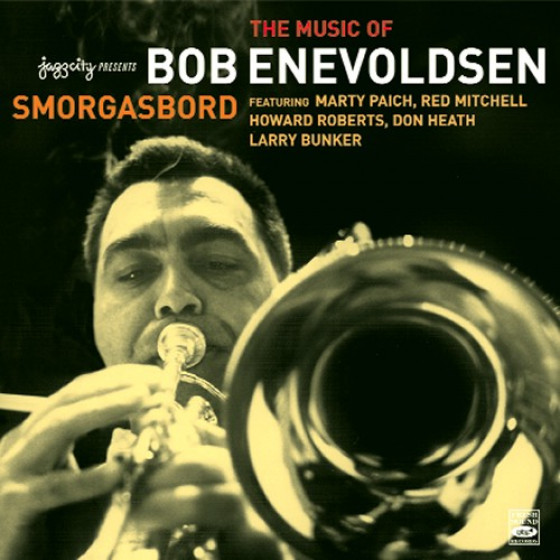 Smorgasbord - The Music of Bob Enevoldsen