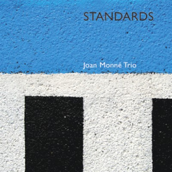 Standards by Joan Monné Trio
