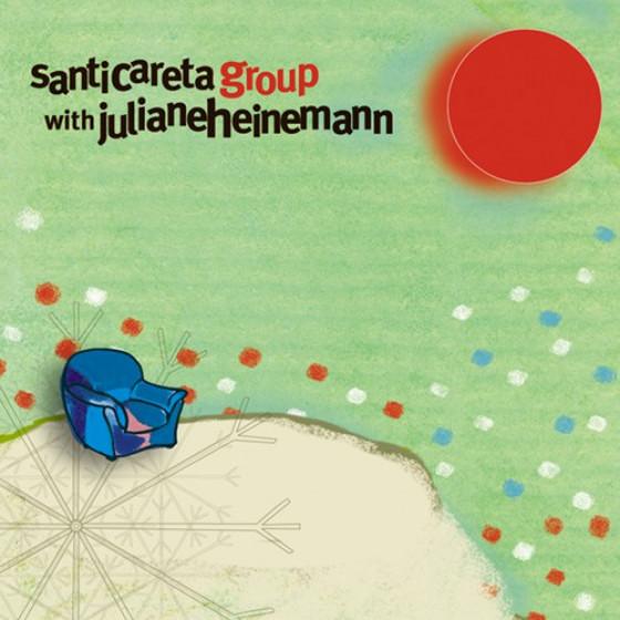 Santi Careta Group with Juliane Heinemann