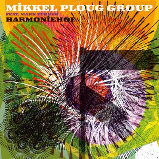 MIKKEL PLOUG Group - Harmoniehof