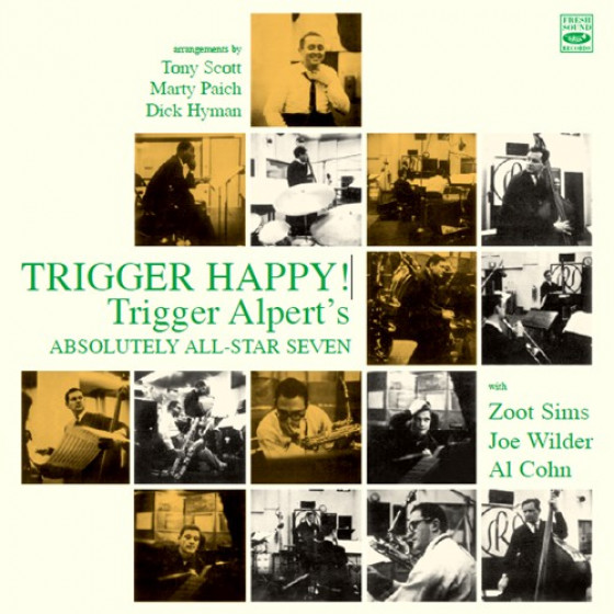 Trigger Alpert's Absolutely All-Star Seven - Trigger Happy