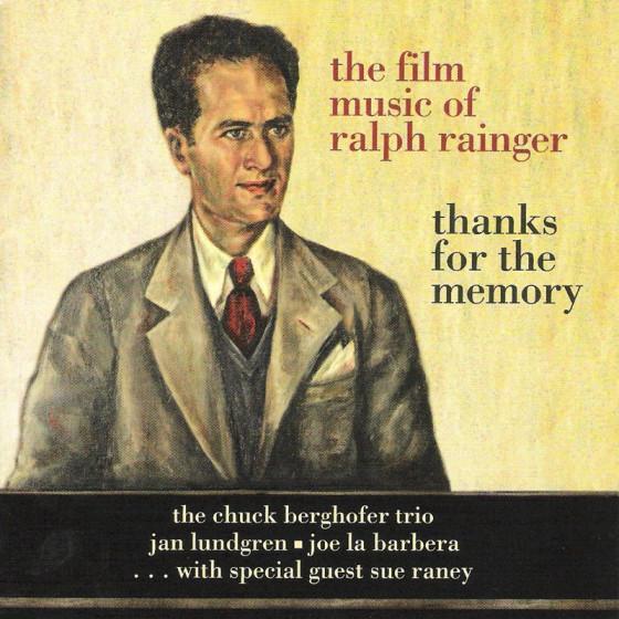 The Film Music of Ralph Rainger - Thanks for the Memory