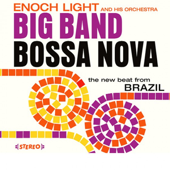 Big Band Bossa Nova + Let's Dance Bossa Nova (2 LP on 1 CD) Digipack