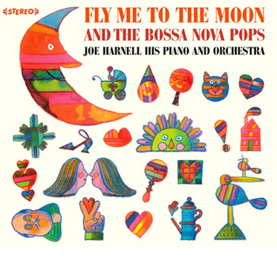 Fly Me To the Moon + More Bossa Nova Pops (2 LP on 1 CD) Digipack