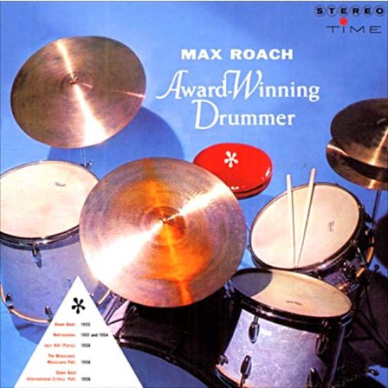Max Roach: Award Winning Drummer