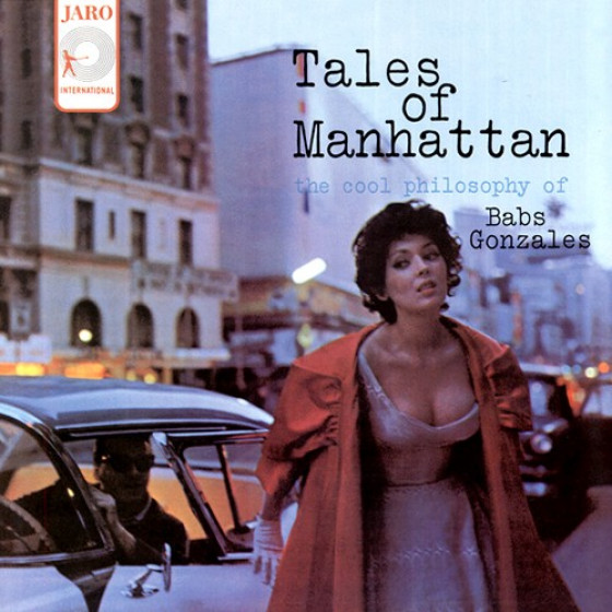 Tales of Manatthan - The Cool Philosophy of Babs Gonzales