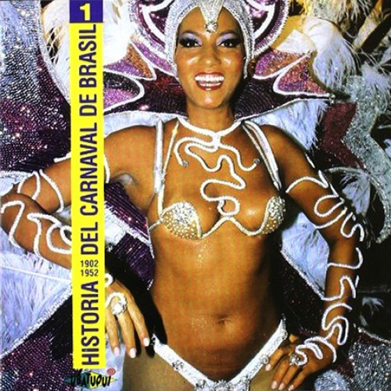 Historia del Carnaval de Brasil 1902-1952, Vol.1