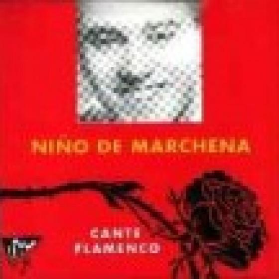 Niño de Marchena - Cante Flamenco