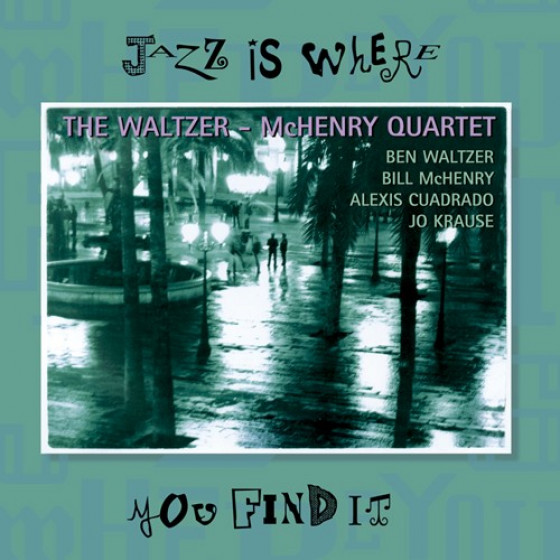 Jazz is Where You Find It