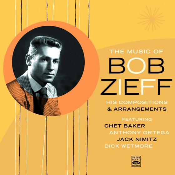 The Music of Bob Zieff (2-CD)