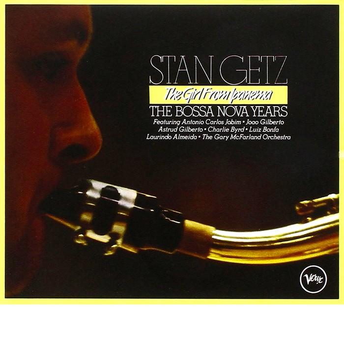 Stan Getz The Girl From Ipanema The Bossa Nova Years 4