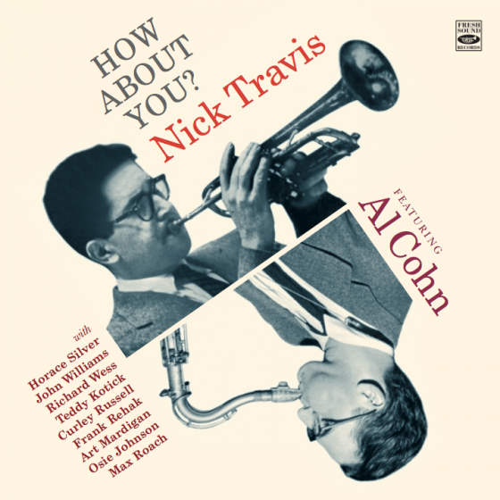 How About You? Nick Travis Featuring Al Cohn