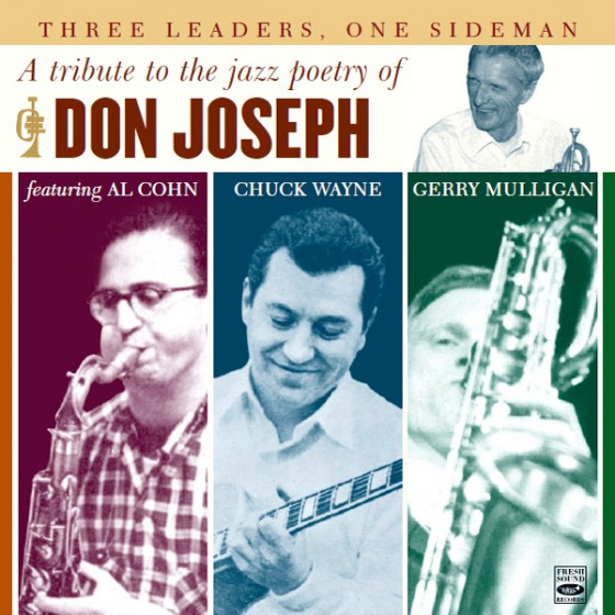 Three Leaders, One Sideman · A Tribute to the Jazz Poetry of Don Joseph