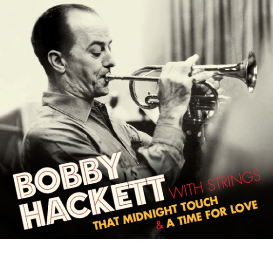 Bobby Hackett With Strings (2 LP on 1 CD) Digipack