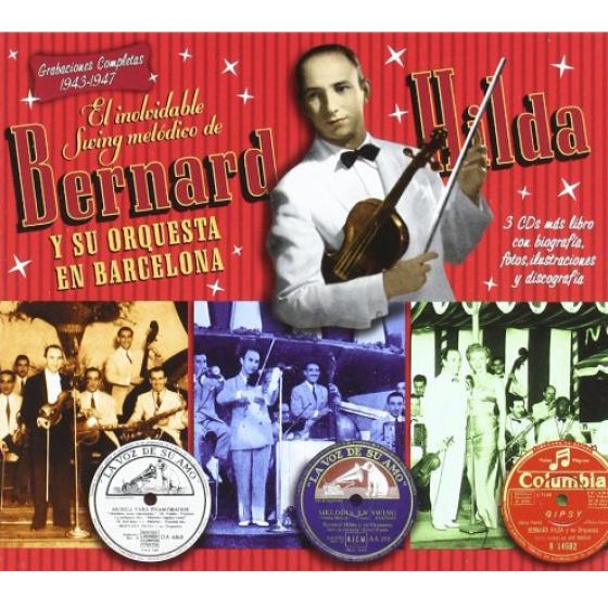 El Inolvidable Swing Melódico de Bernard Hilda y su Orquesta en Barcelona: Grabaciones Completas 1943-1947 (3-CD Box)