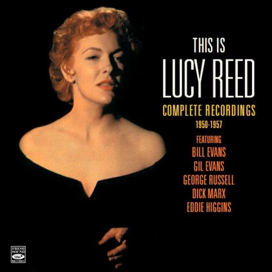 This is Lucy Reed - Complete Recordings 1950-1957 (2 LP on 2 CD) + Bonus Tracks
