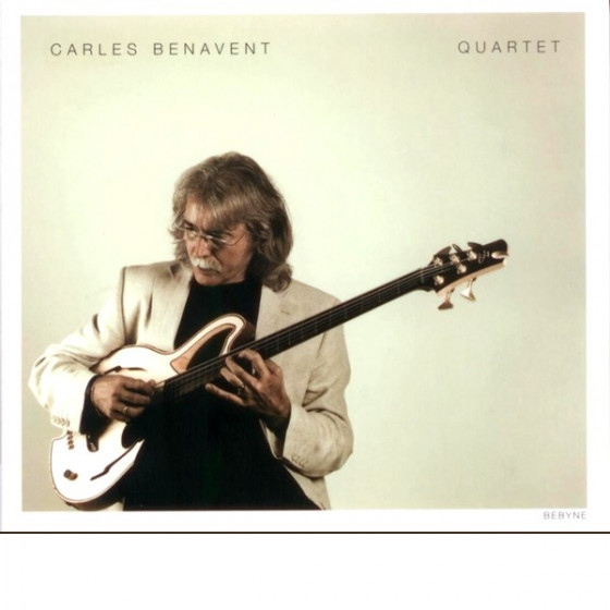 Carles Benavent Quartet (Digipack)