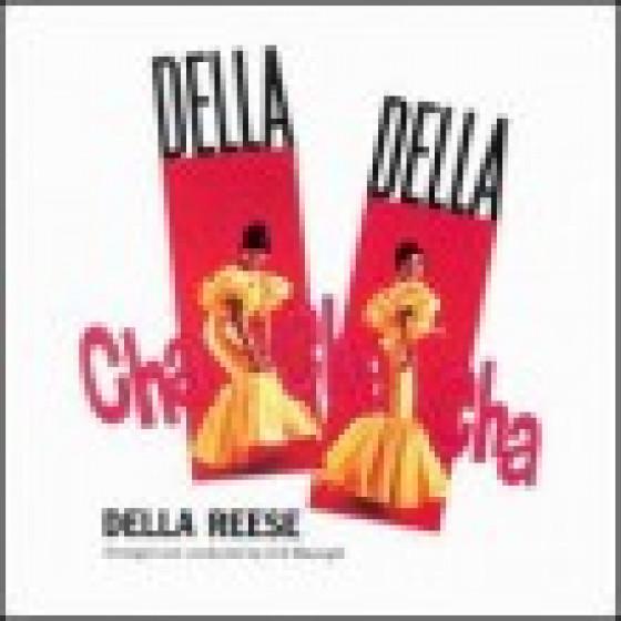 Della, Della, Cha - Cha - Cha