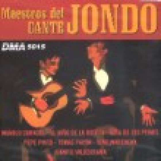 Maestros Del Cante Jondo