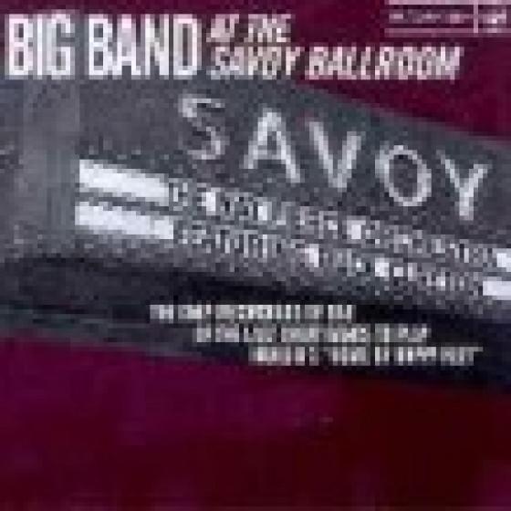 Big Band At The Savoy