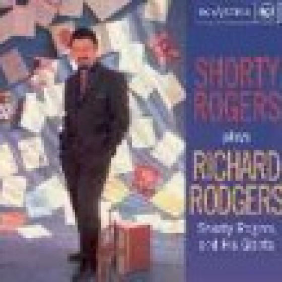 Shorty Rogers Plays Richard Rodgers