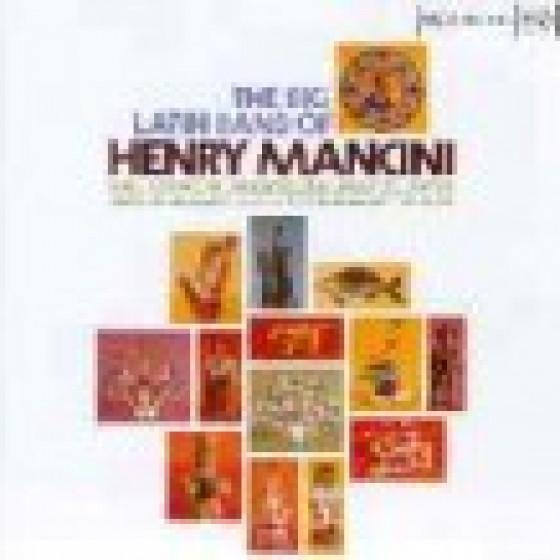 The Big Latin Band Of Henry Mancini