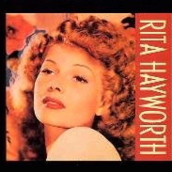 Rita Hayworth (2 CD DeLuxe Edition)