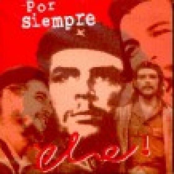 Por Siempre, Che