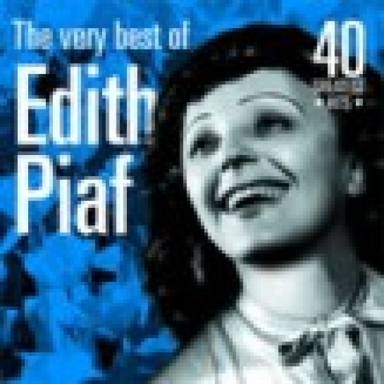 The Very Best of Edith Piaf: 40 Greatest Hits