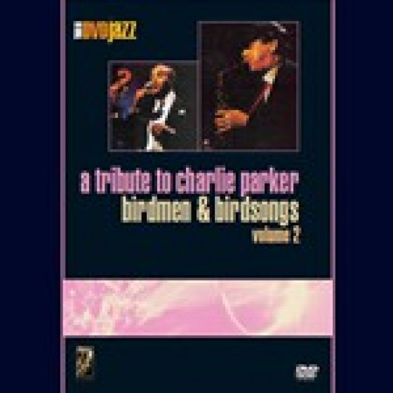 A Tribute To Charlie Parker - DVD Pal