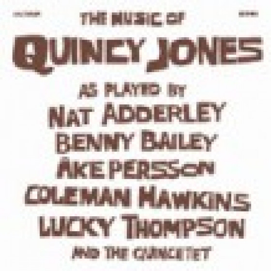The Music of Quincy Jones Played by the Quincecet & The Harry Arnold Big Band