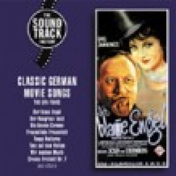 Classic German Movie Songs/ The UFA Years