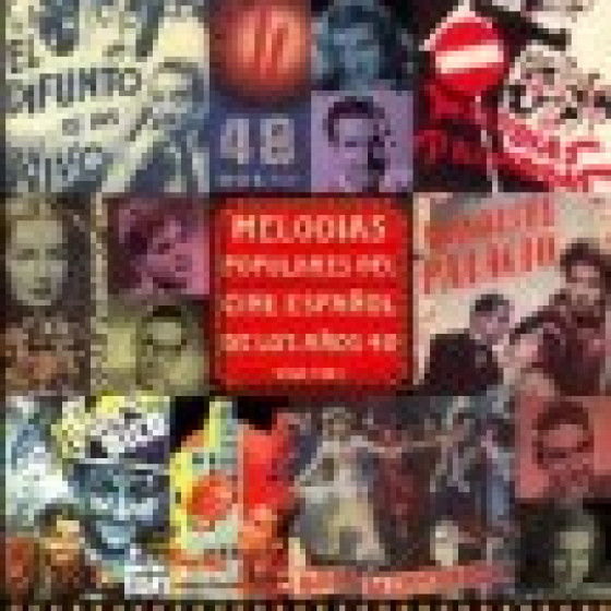 Melodias Populares Del Cine Español De Los 40 - Volumen 1
