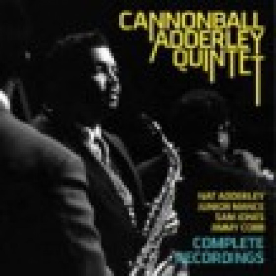 Cannonball Adderley Quintet - Complete Recorings (2 CD Set)