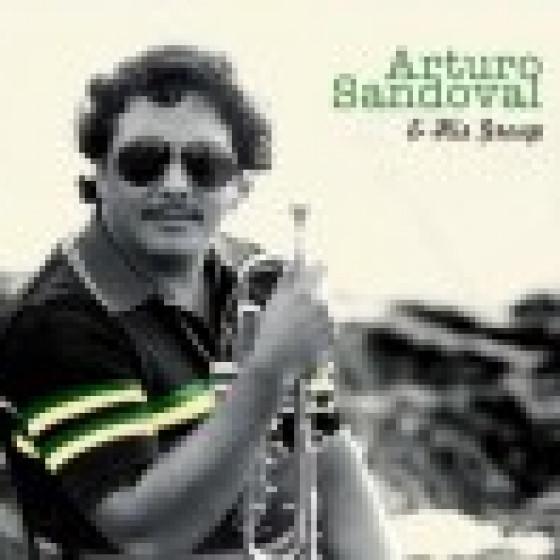 Arturo Sandoval & His Group (Digipack Edition)