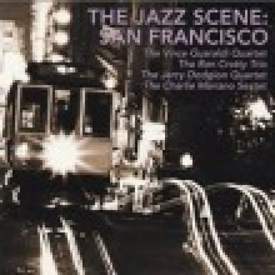The Jazz Scene: San Francisco