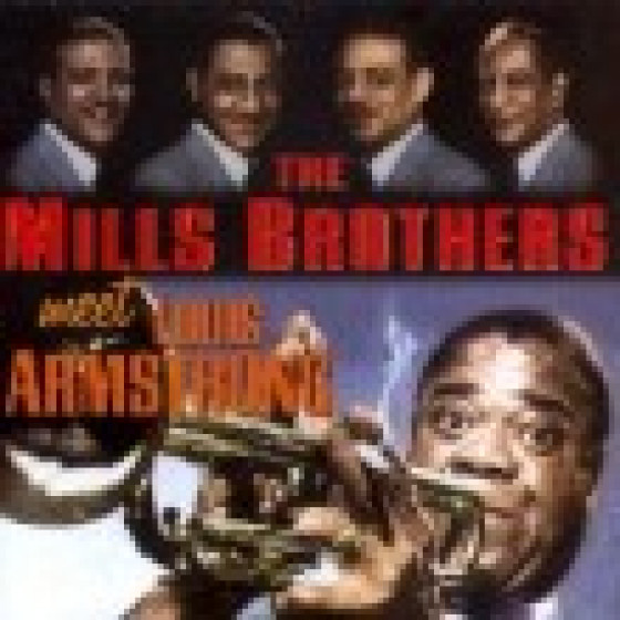 The Mills Brothers Meet Louis Armstrong