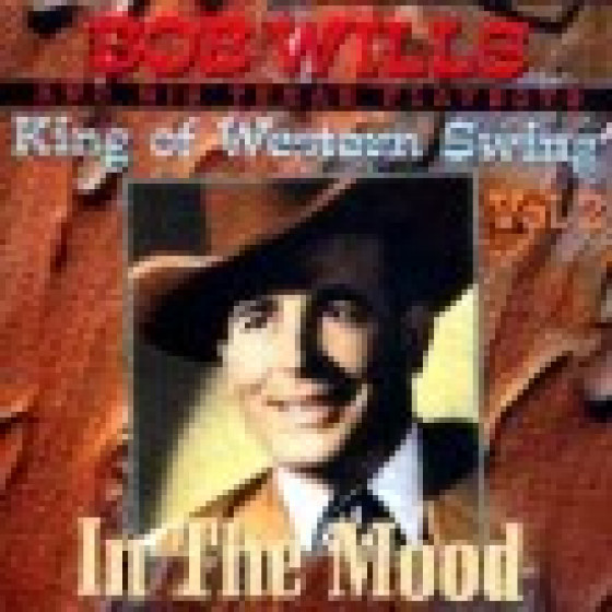 King Of Wester Swing Vol. 2 - In The Mood