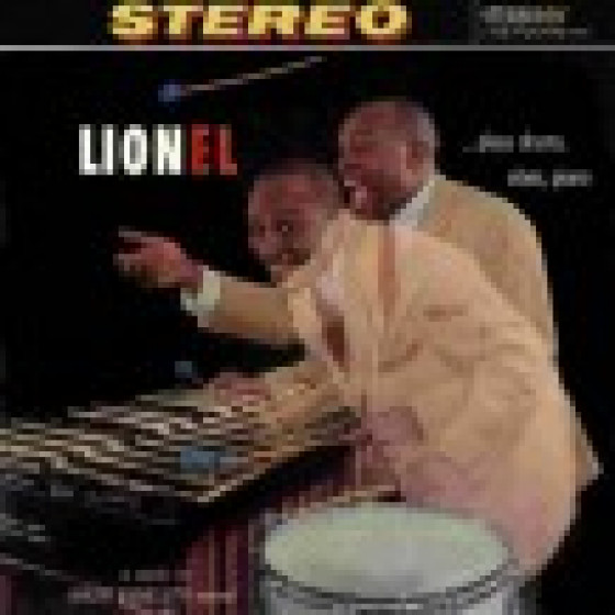Lionel... Plays Drums, Vibes, Piano
