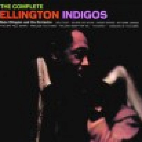 The Complete Ellington Indigos (Digipack Edition)