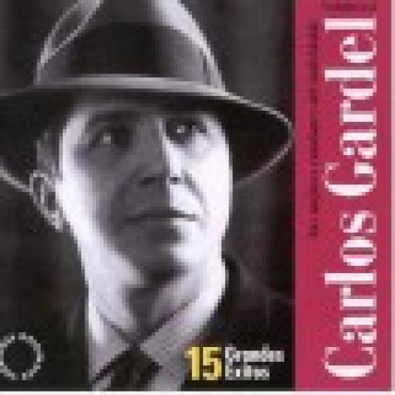 Las Mejores Canciones del Inolvidable Carlos Gardel - Vol.2