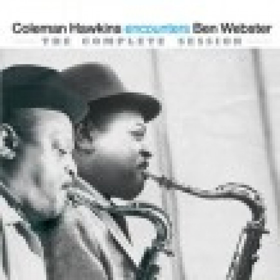Coleman Hawkins Encounters Ben Webster - The Complete Session