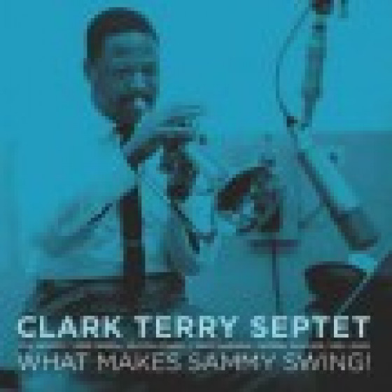What Makes Sammy Swing + Paris 1960 (2 LP on 1 CD)