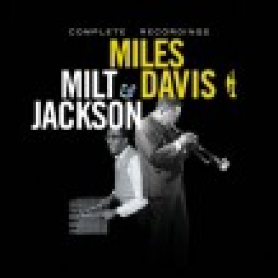 Miles Davis & Milt Jackson - Complete Recordings (2-CD Set)