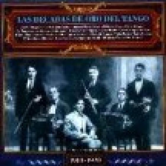 Las Decadas De Oro Del Tango 1910 - 1920 - Grandes Decadas Del Tango