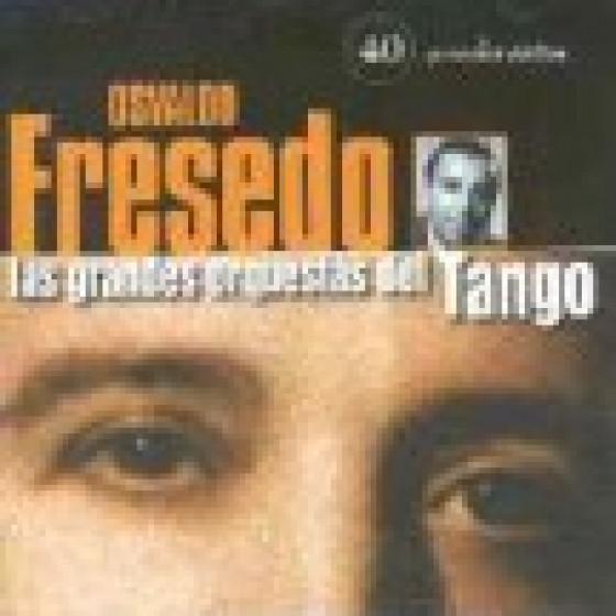 Las Grandes Orquestas del Tango: Orquesta Osvaldo Fresedo - 2 Cds