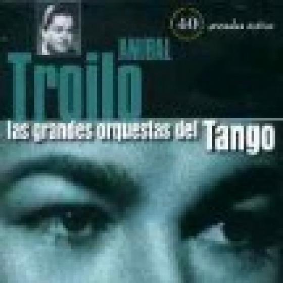 Las Grandes Orquestas del Tango: Orquesta Anibal Troilo - 2 Cds